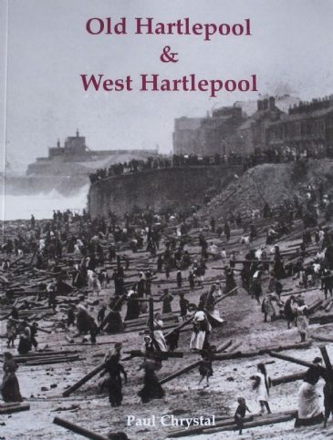 Old Hartlepool and West Hartlepool, by Paul Chrystal